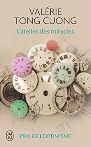 L'atelier des miracles de Valérie Tong Cuong