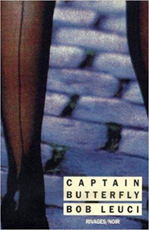 Captain Butterfly de Bob Leuci