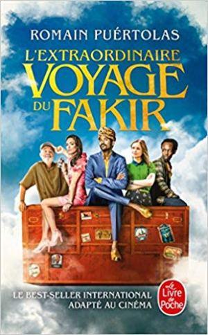 L'extraordinaire voyage du fakir qui était resté coincé dans une armoire Ikéa de Romain Puértolas
