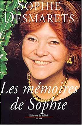 Les mémoires de Sophie de Sophie Desmarets