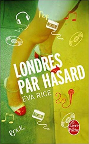 Londres par hasard d'Eva Rice