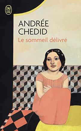 Le Sommeil délivré d'Andrée Chedid