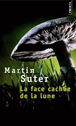 La Face cachée de la lune de Martin Suter