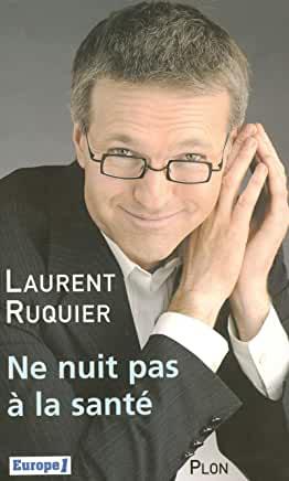 Ne nuit pas à la santé de Laurent Ruquier