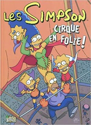 Les Simpson, Tome 11 : Cirque en folie ! de Matt Groening
