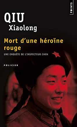 Mort d'une héroïne rouge de Qiu Xiaolong