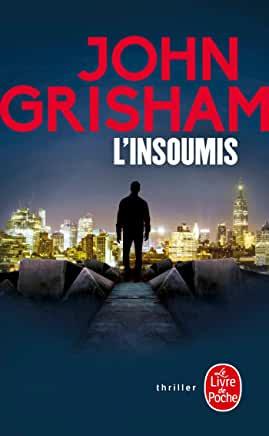 L'insoumis de John Grisham