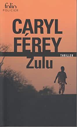 Zulu de Caryl Férey