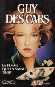 La Femme qui en savait trop de  Guy Des Cars