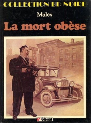 Franck Weiss tome 1: La mort obèse de Marc Malès