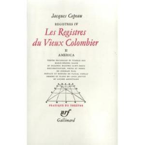 Les Registres du Vieux Colombier (Tome 2-América) de Jacques Copeau