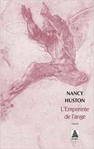 L'empreinte de l'ange de Nancy Huston