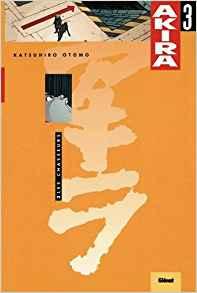 Akira - Couleur Vol 3: Les Chasseurs de Katsuhiro Otomo