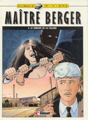 Les dossiers secrets de Maître Berger, tome 4: Le sorcier de la falaise de Dumas & Rivière