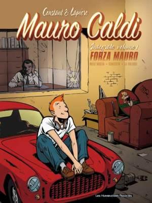 Mauro Caldi, Intégrale volume 1 de  Denis Lapière et Michel Constant