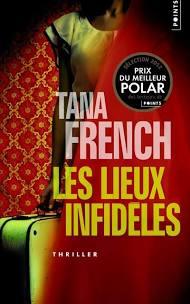 Les Lieux infidèles de Tana French