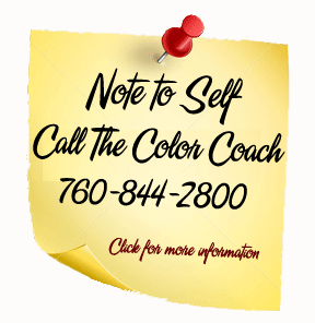 Call The Color Coach Palm Desert to schedule an appointment - 760.844.2800