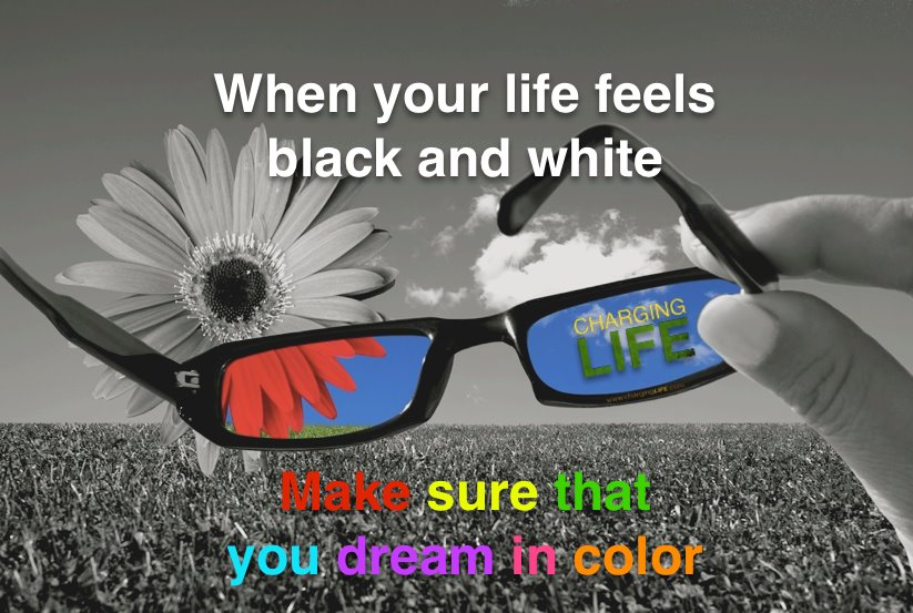 Beautiful Wallpapers With Heartfelt Quotes When Your Life Feels Black And White Make Sure That Your