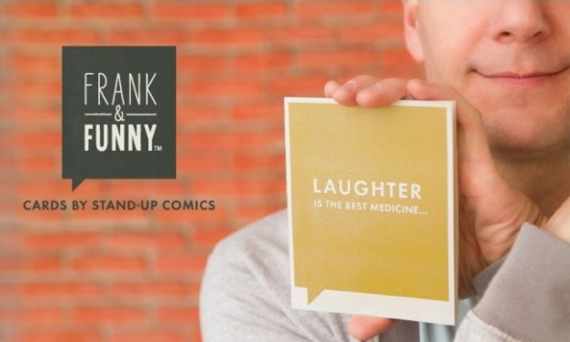 Frank & Funny: A greeting card line written by professional stand-up comedians