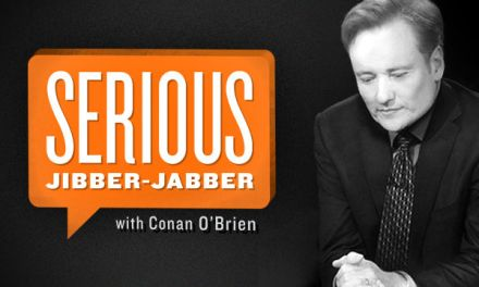 "Serious talk: Conan O'Brien launches separate, longer online ""Jibber Jabber"" interview series"