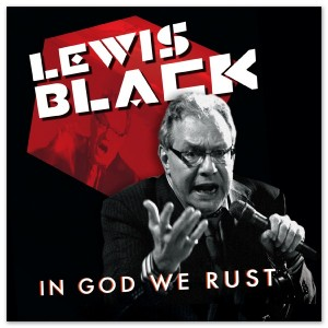 """Review: Lewis Black, """"In God We Rust"""""""