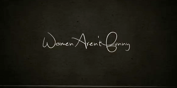 "Movie trailer: ""Women Aren't Funny"""