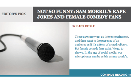 Global Comment on one comedian's two rape jokes, and that comedian's response