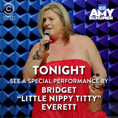 "Bridget Everett on Inside Amy Schumer and HBO Canada, singing ""T*****s"""