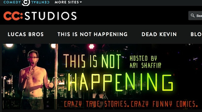 "That Happened: Ari Shaffir and comedians from his ""This Is Not Happening"" series on Comedy Central share bonus commentary"