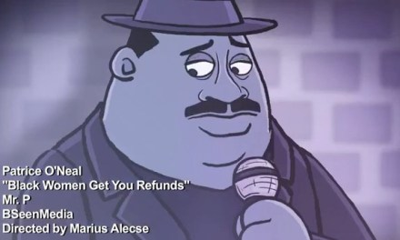 "Animated: Patrice O'Neal's ""Black Women Get You Refunds"" bit from ""Mr. P"""
