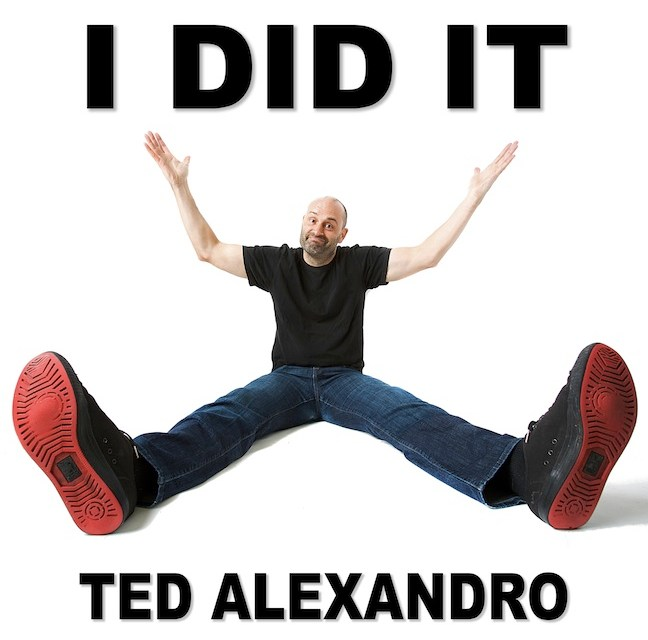 "Review: Ted Alexandro, ""I Did It"""