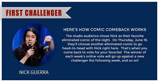 first_challenger_LastComic_NickGuerra