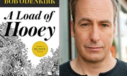"""The Origin of Blackbird,"" from Bob Odenkirk's ""A Load of Hooey (Book Excerpt)"
