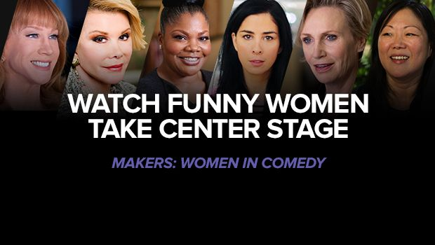 "MAKERS documentary series kicks off with ""Women In Comedy"""