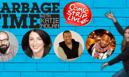 Garbage Time with Katie Nolan broadcast a stand-up sports special from Comic Strip Live