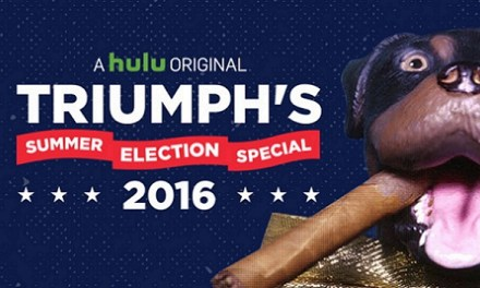 Review: Triumph's Summer Election Special on Hulu