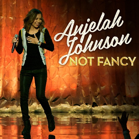 "Listen to two tracks from Anjelah Johnson's ""Not Fancy"""