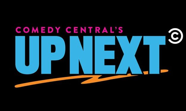 Comedy Central expands Up Next showcases at Clusterfest to include sketch/variety acts in addition to stand-ups