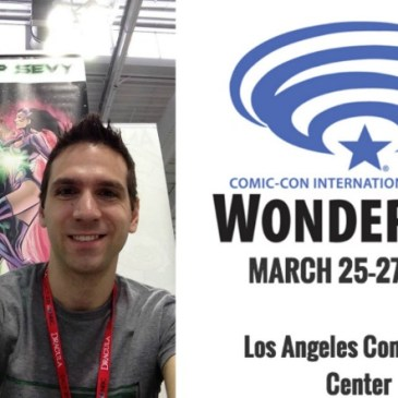 The Comic Source Podcast 093 The Wonder Con Files Phillip Sevy Interview