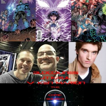 The Comic Source Podcast Episode 117 Talking Bloodlines with JT Krul & V Ken Marion