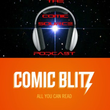 The Comic Source Podcast Episode 122 Spotlight on Comic Blitz