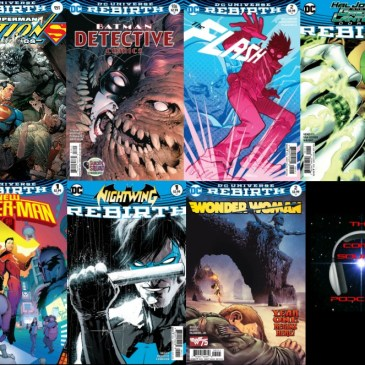 The Comic Source Podcast Episode 128 DC Rebirth Week 6