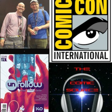 The Comic Source Podcast Episode 139 San Diego Sound Bytes; Rob Williams