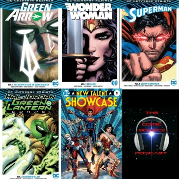 The Comic Source Podcast Episode 181 DC Books for Nov 30th & DC Rebirth Top & Bottom 3