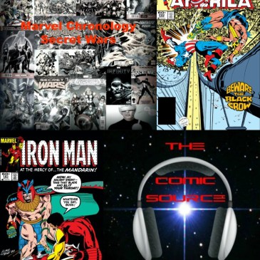 The Comic Source Podcast Episode 222 – Marvel Chronology Project – Secret Wars Prelude – Captain America #292 & Iron Man #181