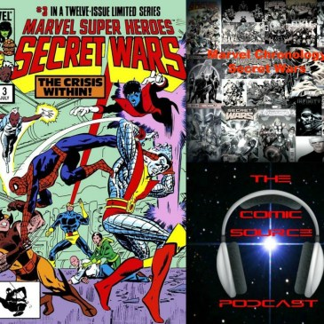 The Comic Source Podcast Episode 245 – Marvel Chronology Project – Secret Wars #3