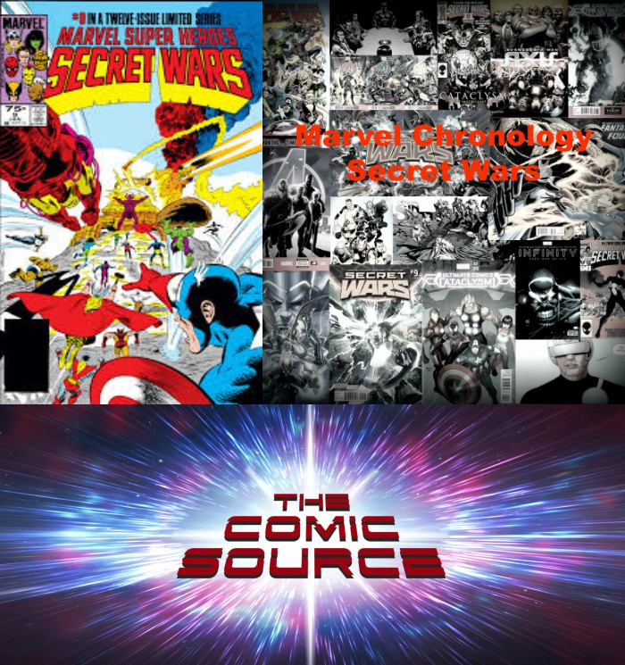 The Comic Source Podcast Episode 286 – Marvel Chronology – Secret Wars #9