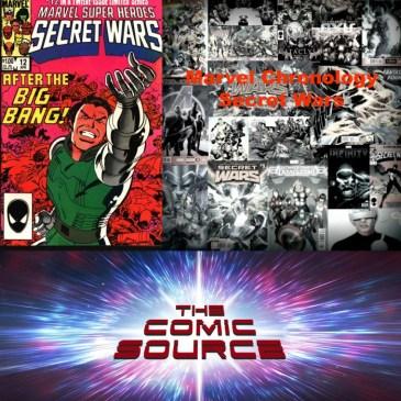 The Comic Source Podcast Episode 307 – Marvel Chronology Secret Wars #12