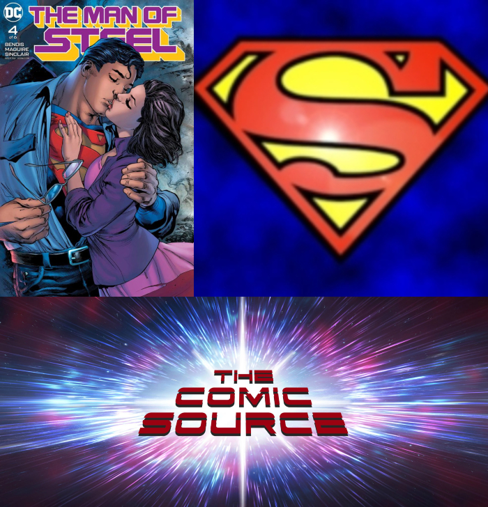 The Comic Source Podcast Episode 375 – Superman Sunday: Man of Steel #4