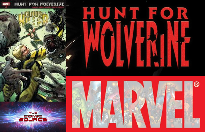 The Comic Source Podcast Episode 378 – Hunt for Wolverine: Claws of the Killer #2